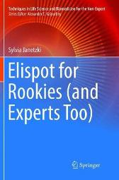 Elispot for Rookies (and Experts Too) - Sylvia Janetzki