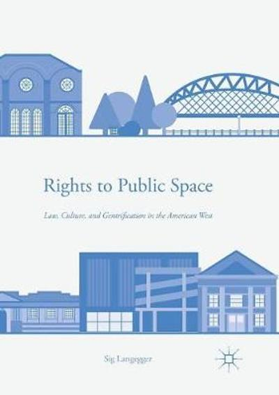 Rights to Public Space - Sig Langegger