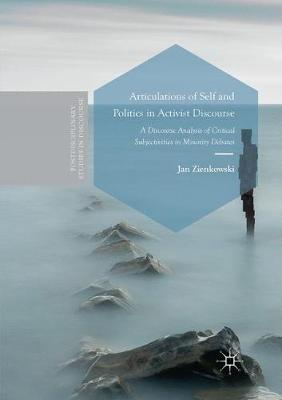 Articulations of Self and Politics in Activist Discourse - Jan Zienkowski
