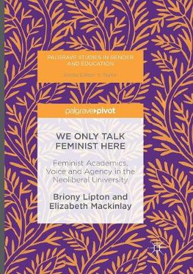 We Only Talk Feminist Here - Briony Lipton