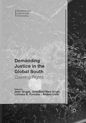 Demanding Justice in The Global South - Jean Grugel