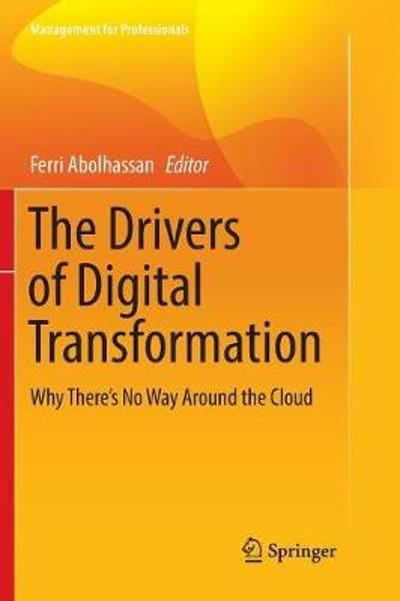 The Drivers of Digital Transformation - Ferri Abolhassan
