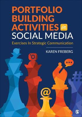 Portfolio Building Activities in Social Media - Karen Freberg