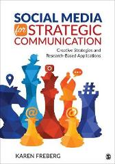 Social Media for Strategic Communication - Karen Freberg
