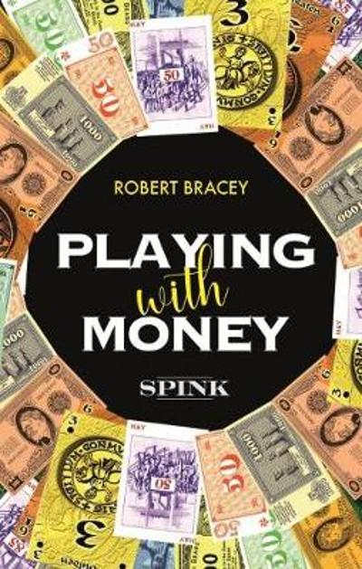 Playing With Money - Robert Bracey