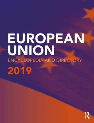 European Union Encyclopedia and Directory 2019 - Europa Publications