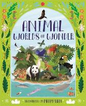Animal Worlds of Wonder - Anita Ganeri