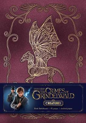 Fantastic Beasts: The Crimes of Grindelwald: Magical Creatures Hardcover Blank Sketchbook - Insight Editions