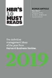 HBR's 10 Must Reads 2019 - Harvard Business Review