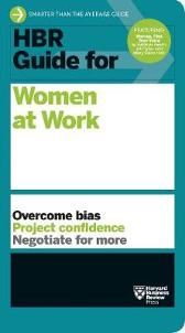 HBR Guide for Women at Work - Harvard Business Review