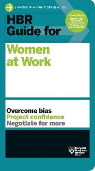 HBR Guide for Women at Work (HBR Guide Series) - Harvard Business Review