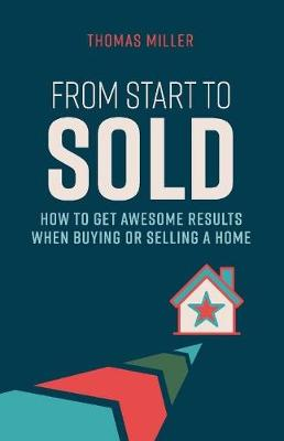 From Start to Sold - Thomas Miller