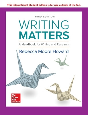 Writing Matters: A Handbook for Writing and Research 3e TABBED - Rebecca Moore Howard