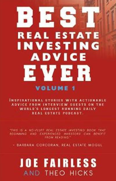 Best Real Estate Investing Advice Ever - Joe Fairless