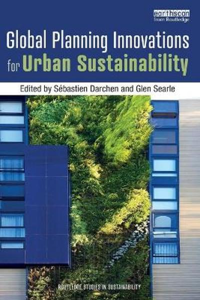 Global Planning Innovations for Urban Sustainability - Sebastien Darchen