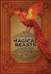 The Compendium of Magical Beasts - Dr. Veronica Wigberht-Blackwater Lily Seika Jones Melissa Brinks