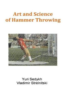 Art and Science of Hammer Throwing - Yuri Sedykh