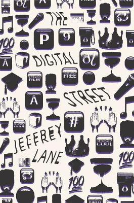 The Digital Street - Jeffrey Lane