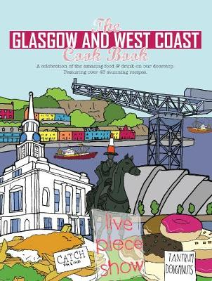 The Glasgow and West Coast Cook Book - Paul Trainer