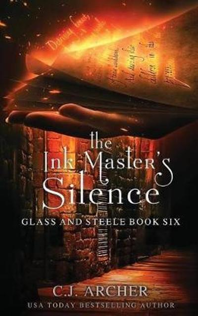 The Ink Master's Silence - C J Archer