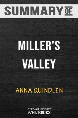 Summary of Miller's Valley - Whizbooks