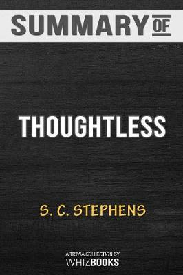 Summary of Thoughtless - Whizbooks
