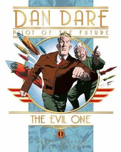 Dan Dare: The Evil One - David Motton