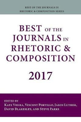 Best of the Journals in Rhetoric and Composition 2017 - Kate Vieira