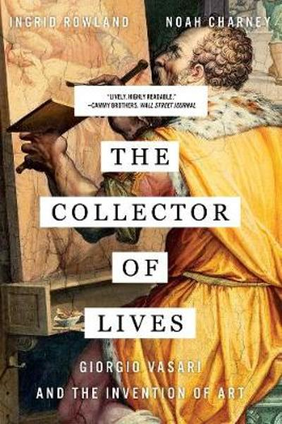The Collector of Lives - Noah Charney