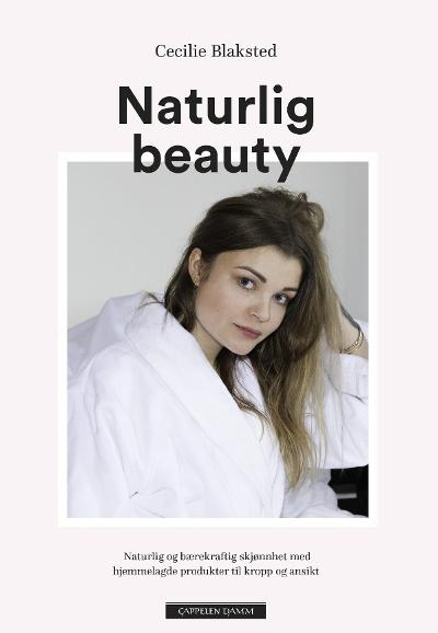 Naturlig beauty - Cecilie Blaksted