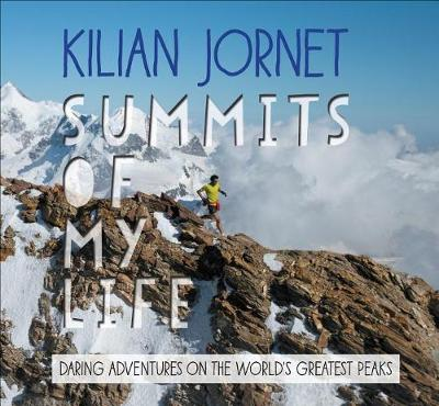Summits of My Life - Kilian Jornet