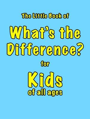 The Little Book of What's the Difference - Martin Ellis