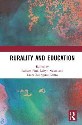 Rurality and Education - Barbara Pini