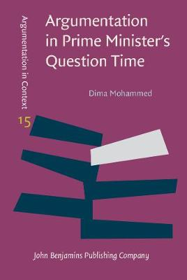 Argumentation in Prime Minister's Question Time - Dima Mohammed