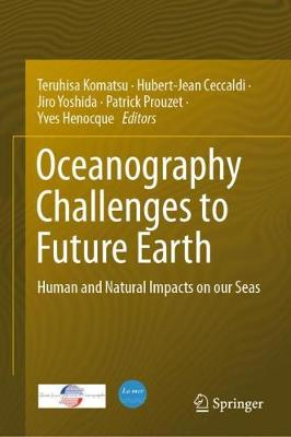 Oceanography Challenges to Future Earth - Komatsu Teruhisa