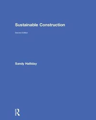 Sustainable Construction - Sandy Halliday