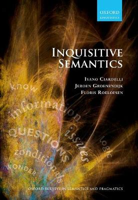 Inquisitive Semantics - Ivano Ciardelli