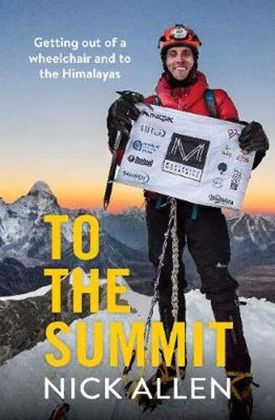 To the Summit - Nick Allen