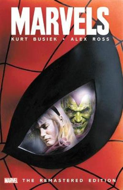 Marvels - The Remastered Edition - Kurt Busiek