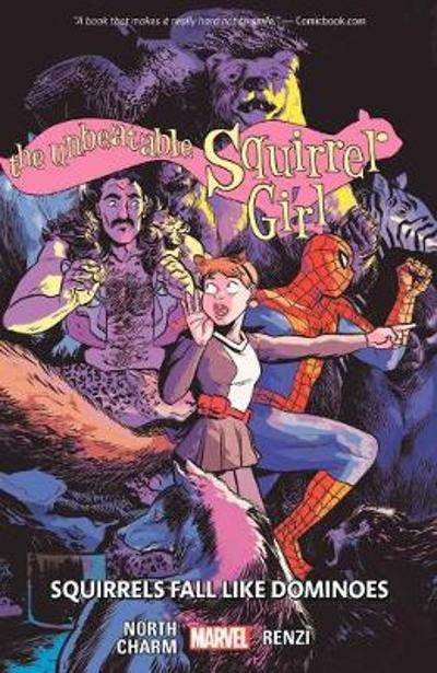 The Unbeatable Squirrel Girl Vol. 9: Squirrels Fall Like Dominoes - Ryan North