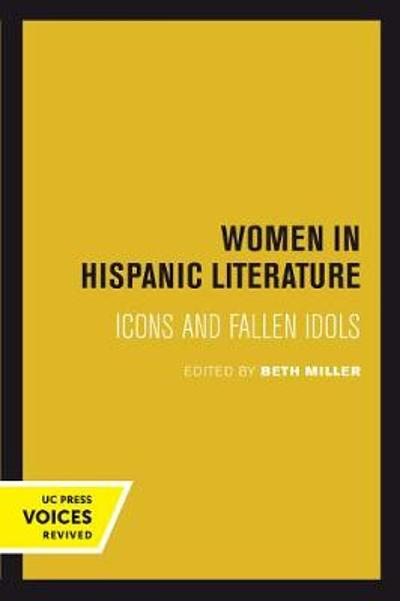Women in Hispanic Literature - Beth Miller