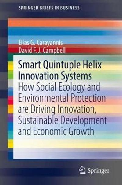 Smart Quintuple Helix Innovation Systems - Elias G. Carayannis