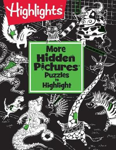 More Hidden Pictures (R) Puzzles to Highlight - Highlights