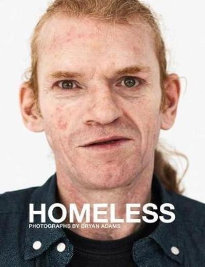 Bryan Adams: Homeless - Bryan Adams