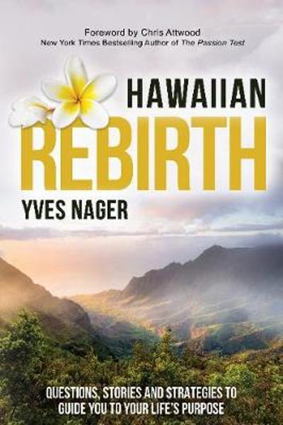 Hawaiian Rebirth - Yves Nager