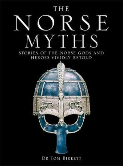The Norse Myths - Dr Tom Birkett