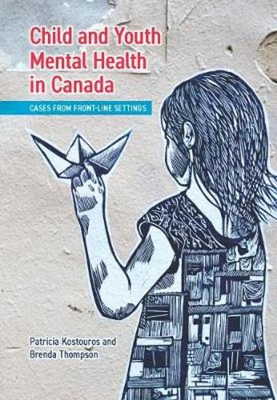 Child and Youth Mental Health in Canada - Patricia Kostouros