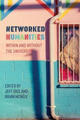 Networked Humanities - Jeff Rice