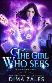The Girl Who Sees (Sasha Urban Series - 1) - Dima Zales Anna Zaires