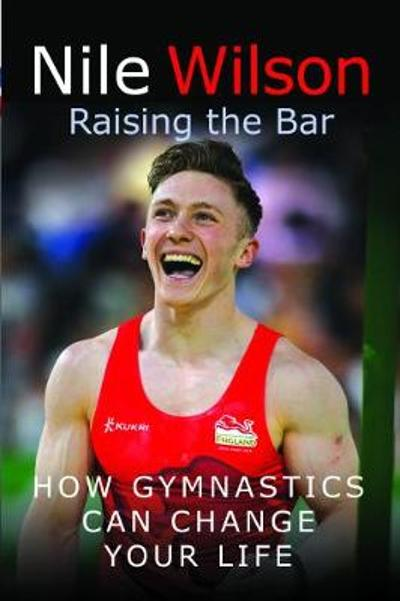 Raising the Bar - Nile Wilson